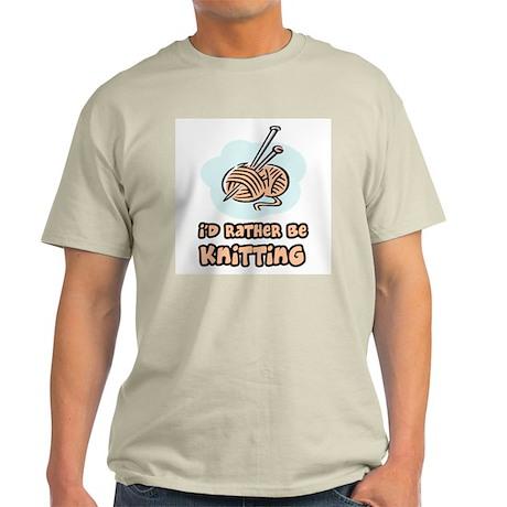 I'd Rather Be Knitting Light T-Shirt