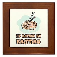 I'd Rather Be Knitting Framed Tile