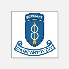 "Army-8th-Infantry-Div-Germa Square Sticker 3"" x 3"""