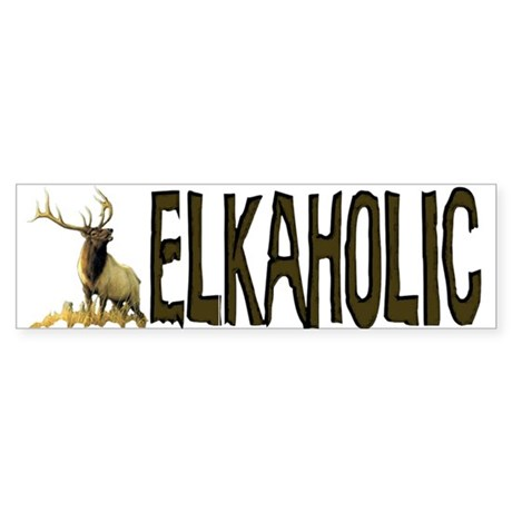 Elkaholic Bumper Sticker