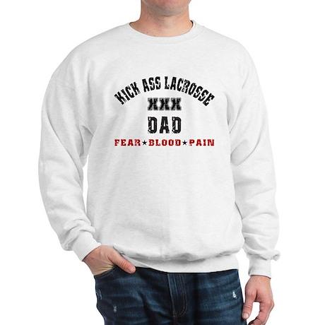Kick Ass Lacrosse DAD Sweatshirt