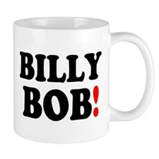 BILLY BOB! Small Small Mug
