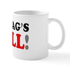 MY BAGS FULL! Small Mug