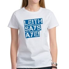 Leith says aye Tee
