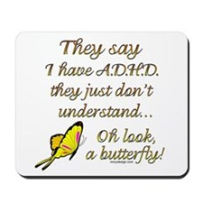 ADHD Butterfly Mousepad