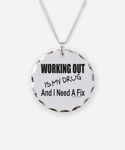WORKING OUT IS MY DRUG Necklace