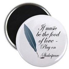 Shakespeare Food Of Love Magnet