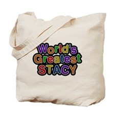 Worlds Greatest Stacy Tote Bag