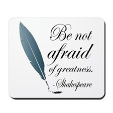 Shakespeare Greatness Quote Mousepad