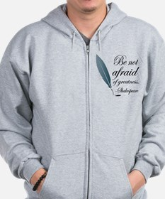 Shakespeare Greatness Quote Zip Hoodie