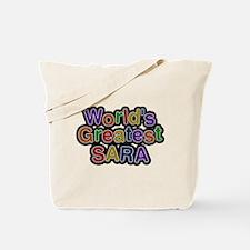 Worlds Greatest Sara Tote Bag