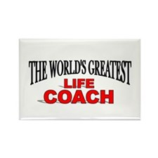 """The World's Greatest Life Coach"" Rectangle Magnet"