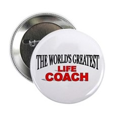 """The World's Greatest Life Coach"" Button"