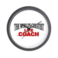 """The World's Greatest Life Coach"" Wall Clock"