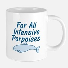 For All Intensive Porpoises 20 oz Ceramic Mega Mug