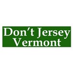 Don't Jersey Vermont Bumper Sticker