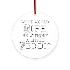 Verdi Music Quote Ornament (Round)