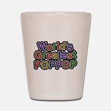 Worlds Greatest Poppop Shot Glass