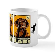 Obey the Chocolate Lab! Propaganda Mug