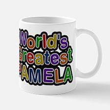 Worlds Greatest Pamela Mug
