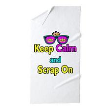Crown Sunglasses Keep Calm And Scrap On Beach Towe