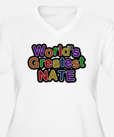 Worlds Greatest Nate Plus Size T-Shirt