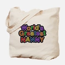 Worlds Greatest Nanny Tote Bag