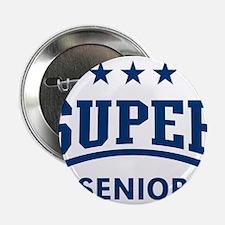 "Super Senior (Blue) 2.25"" Button"