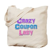 Crazy Coupon Lady Tote Bag