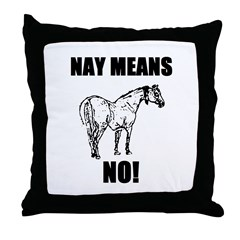 Nay Means No Throw Pillow
