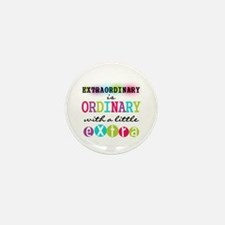 Extraordinary Mini Button (10 pack)