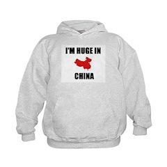 I'm Huge In China Hoodie