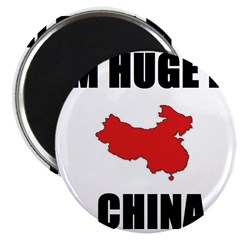 "I'm Huge In China 2.25"" Magnet (100 pack)"