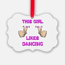 This Girl Likes Dancing Ornament