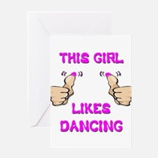 This Girl Likes Dancing Greeting Card