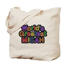 Worlds Greatest Micah Tote Bag