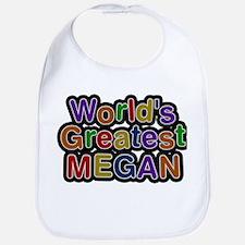 Worlds Greatest Megan Bib