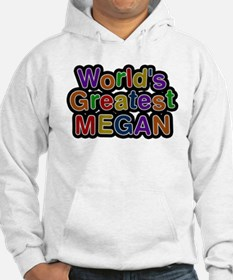 Worlds Greatest Megan Hoodie