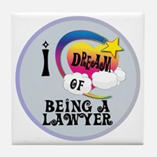 I Dream of Being A Lawyer Tile Coaster