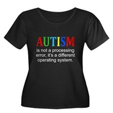 AutismIsNotAProcessingError Plus Size T-Shirt