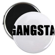 "Gangsta 2.25"" Magnet (10 pack)"