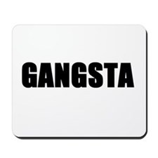 Gangsta Mousepad