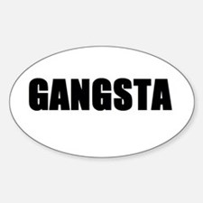 Gangsta Oval Decal