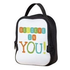 Believe in YOU Neoprene Lunch Bag