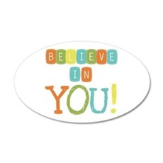 Believe in YOU Wall Sticker