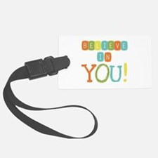 Believe in YOU Luggage Tag