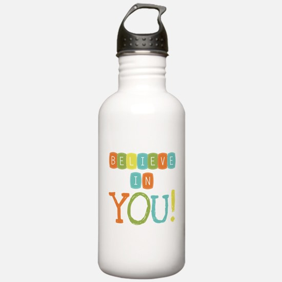Believe in YOU Water Bottle