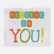 Believe in YOU Throw Blanket