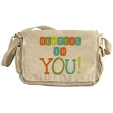 Believe in YOU Messenger Bag