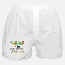 Education is the Foundation Boxer Shorts
